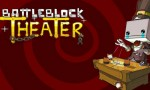BattleBlock Theater was developed by The Behemoth and published by Microsoft Game Studios. It was released April 3, 2013 for 1200 MSP. A copy was provided for review purposes. It&#8217;s...