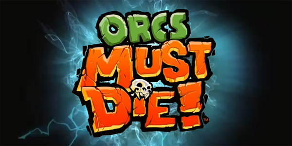 Orcs Must Die! review (XBLA)