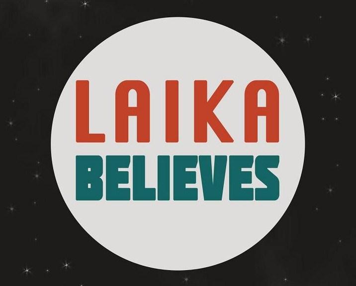 Laika Believes 3