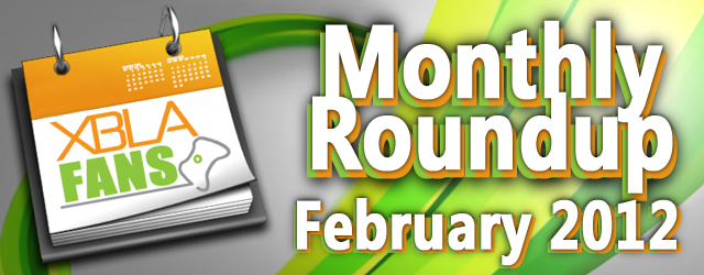 XBLA Fans Monthly Roundup (February 2012)