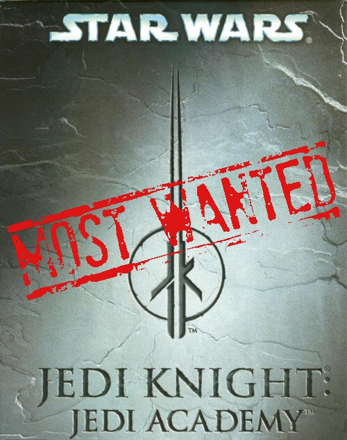 Star Wars Jedi Academy mostWanted