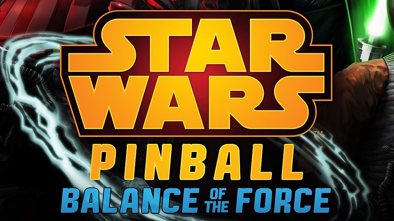 Star Wars Pinball: Balance of the Force coming this fall to Pinball FX2