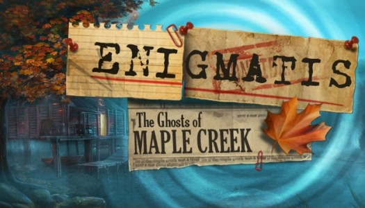 Enigmatis: The Ghosts of Maple Creek review: Scary for the Wrong Reasons