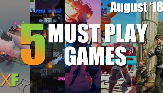 5 Must Play Xbox One Games: August 2018